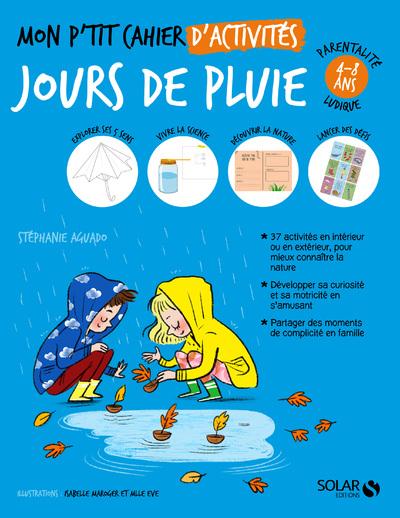 MON P'TIT CAHIER D'ACTIVITES - JOURS DE PLUIE