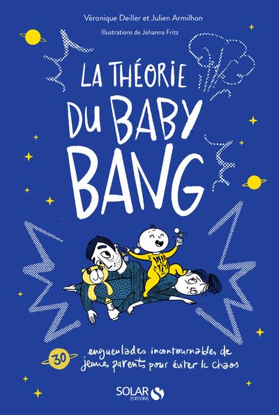 LA THEORIE DU BABY BANG