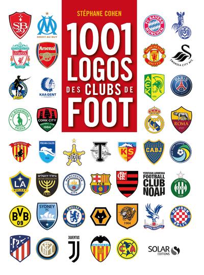 1001 LOGOS DES CLUBS DE FOOT