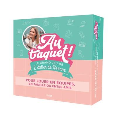 LE GRAND JEU DE L'ATELIER DE ROXANE - AU TAQUET !