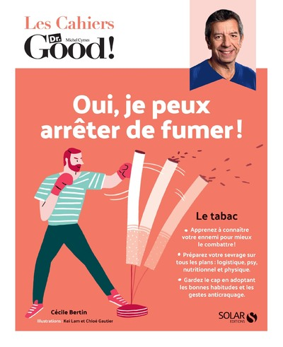 LES CAHIERS DR. GOOD ! - OUI, JE PEUX ARRETER DE FUMER !