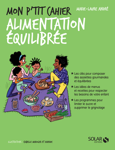 MON P'TIT CAHIER ALIMENTATION EQUILIBREE