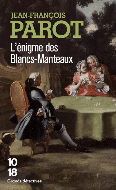 L'ENIGME DES BLANCS-MANTEAUX