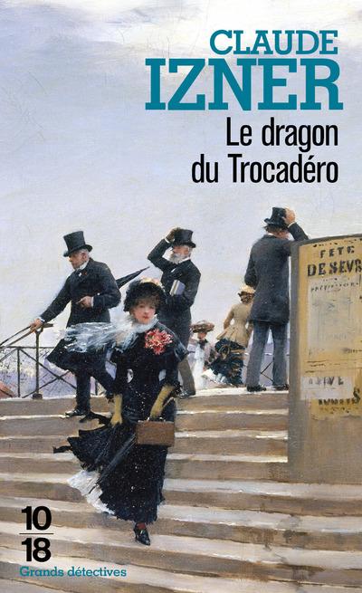 LE DRAGON DU TROCADERO