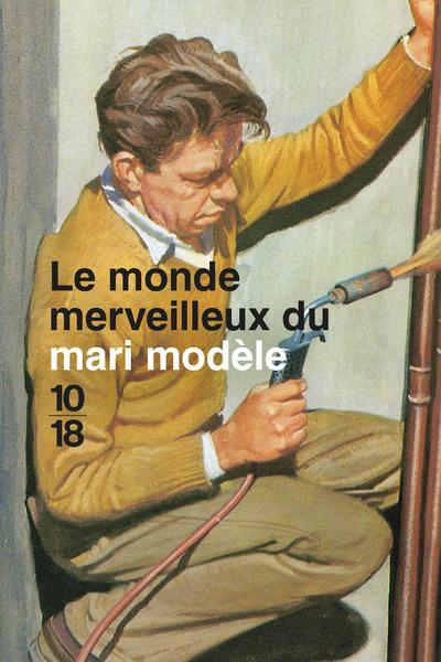 LE MONDE MERVEILLEUX DU MARI MODELE