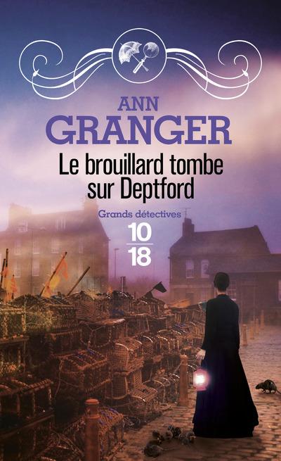 LE BROUILLARD TOMBE SUR DEPTFORD