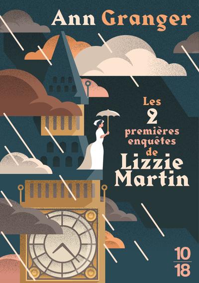LES PREMIERES ENQUETES DE LIZZIE MARTIN