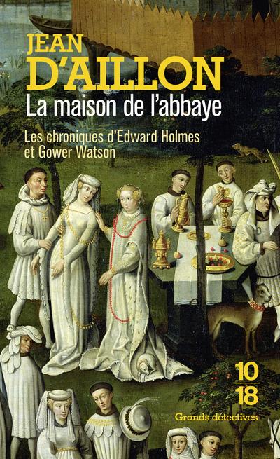 LA MAISON DE L'ABBAYE
