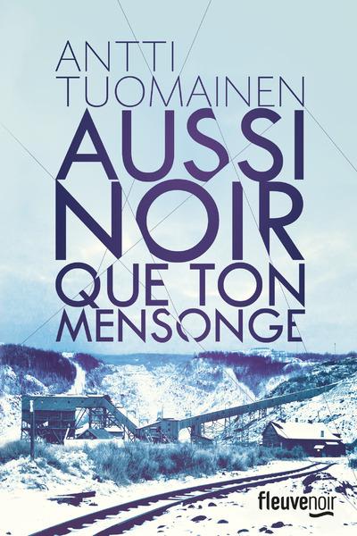 AUSSI NOIR QUE TON MENSONGE