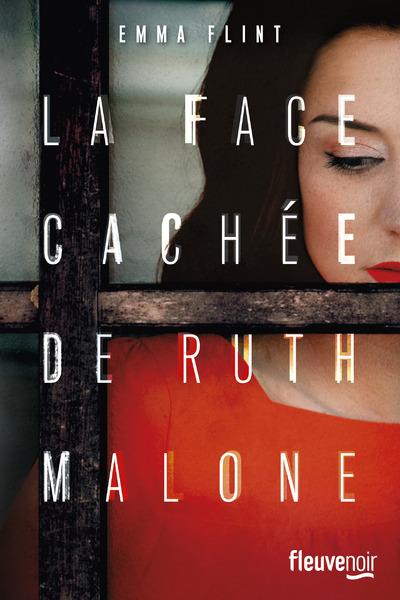 LA FACE CACHEE DE RUTH MALONE