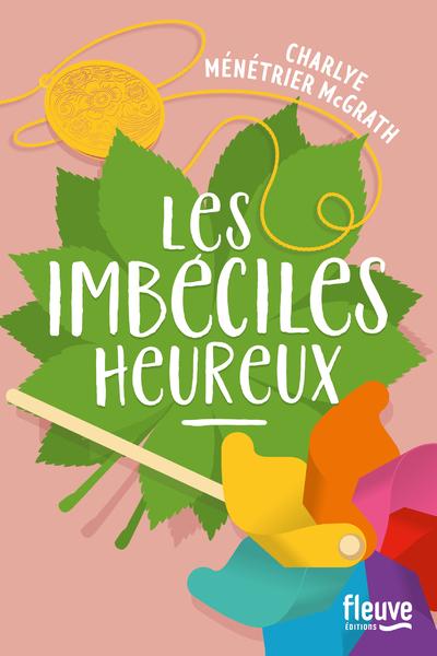 LES IMBECILES HEUREUX