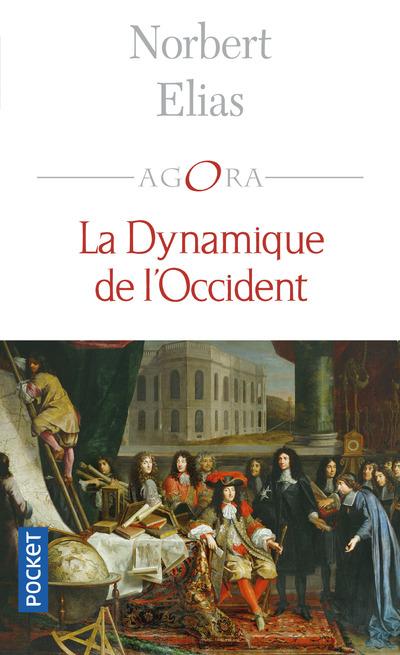 LA DYNAMIQUE DE L'OCCIDENT