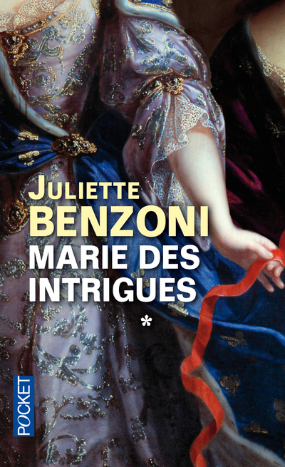 MARIE DES INTRIGUES - TOME 1