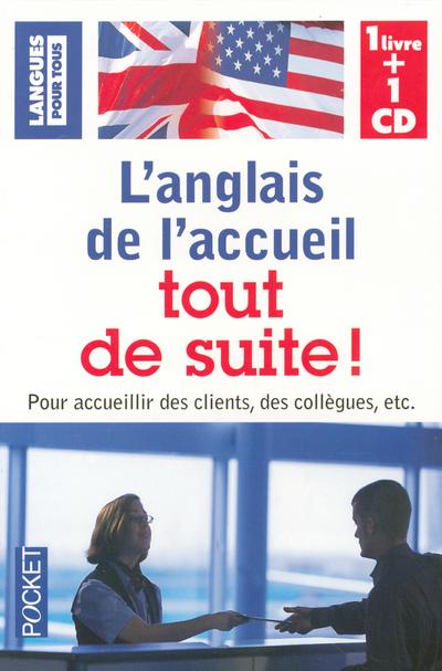 COFFRET L'ANGLAIS DE L'ACCUEIL TOUT DE SUITE (LIVRE + 1 CD)