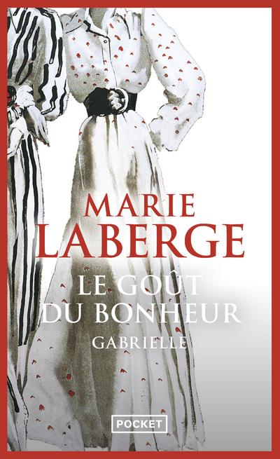 LE GOUT DU BONHEUR - TOME 1 GABRIELLE