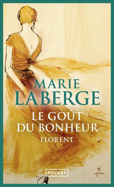 LE GOUT DU BONHEUR - TOME 3 FLORENT