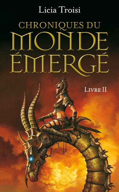 CHRONIQUES DU MONDE EMERGE - TOME 2 LA MISSION DE SENNAR