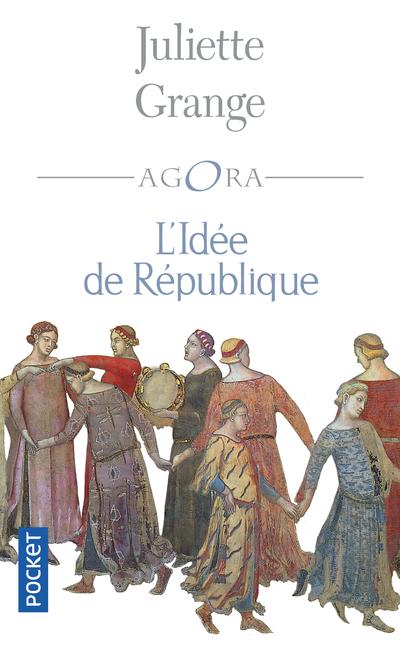 L'IDEE DE REPUBLIQUE