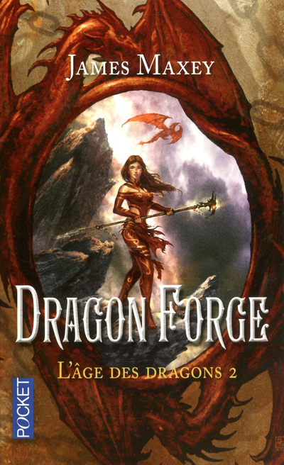 L'AGE DES DRAGONS - TOME 2 DRAGON FORGE