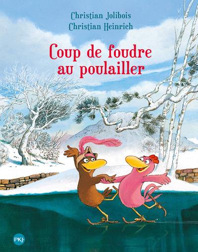 COUP DE FOUDRE AU POULAILLER - TOME 9