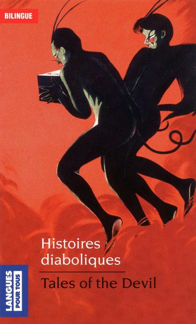 HISTOIRES DIABOLIQUES / TALES OF THE DEVIL - BILINGUE