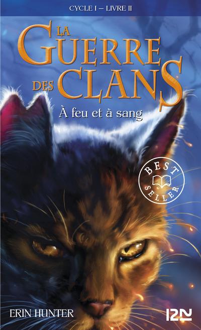 LA GUERRE DES CLANS CYCLE I - TOME 2 A FEU ET A SANG