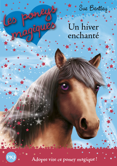 LES PONEYS MAGIQUES - NUMERO 7 UN HIVER ENCHANTE
