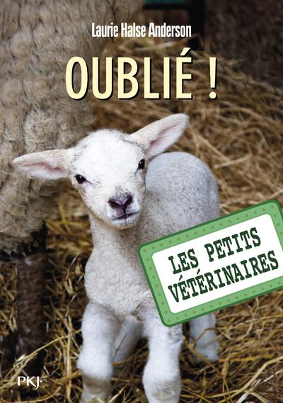 LES PETITS VETERINAIRES - NUMERO 17 OUBLIE !