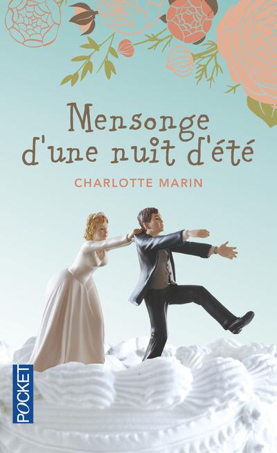 MENSONGE D'UNE NUIT D'ETE