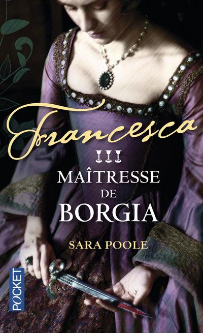 FRANCESCA - TOME 3 MAITRESSE DE BORGIA