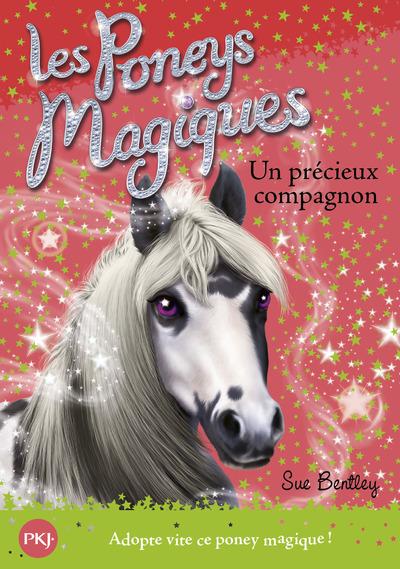 LES PONEYS MAGIQUES - NUMERO 12 UN PRECIEUX COMPAGNON