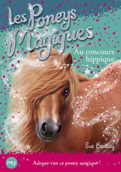LES PONEYS MAGIQUES - NUMERO 14 AU CONCOURS HIPPIQUE