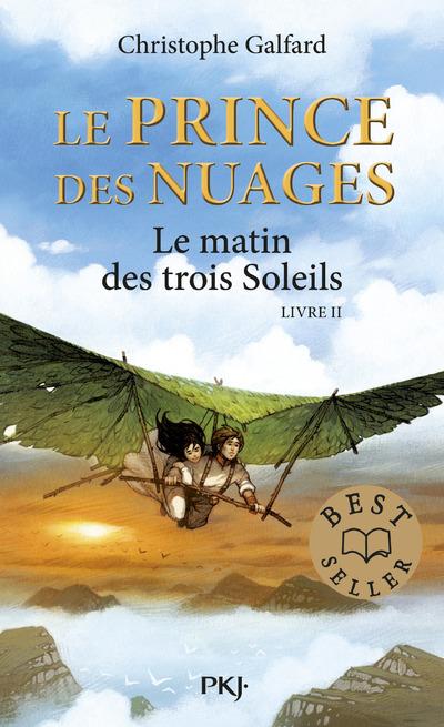 LE PRINCE DES NUAGES - TOME 2 LE MATIN DES TROIS SOLEILS