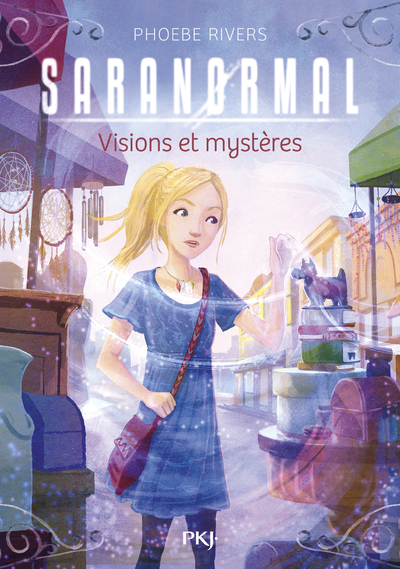 SARANORMAL - TOME 7 VISIONS ET MYSTERES