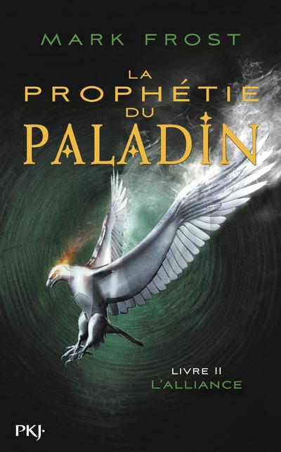 LA PROPHETIE DU PALADIN - TOME 2 L'ALLIANCE
