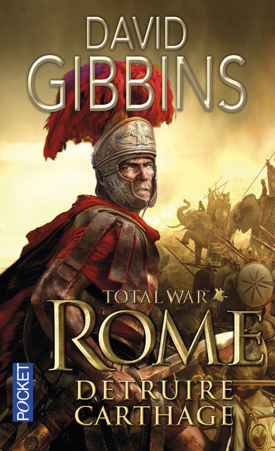 TOTAL WAR ROME - TOME 1 DETRUIRE CARTHAGE