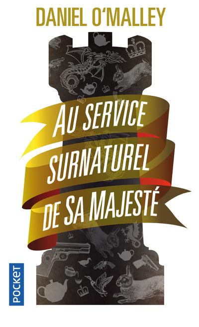 AU SERVICE SURNATUREL DE SA MAJESTE