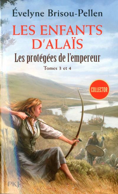 LES PROTEGEES DE L'EMPEREUR - TOMES 3 ET 4 LES ENFANTS D'ALAIS