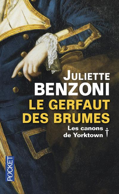 LE GERFAUT DES BRUMES - TOME 1 LES CANONS DE YORKTOWN