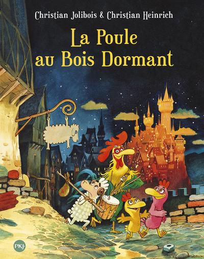 LA POULE AU BOIS DORMANT - TOME 13