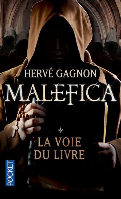 MALEFICA - TOME 1 LA VOIE DU LIVRE