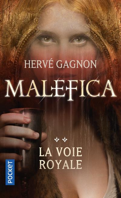MALEFICA - TOME 2 LA VOIE ROYALE