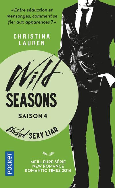 WILD SEASONS - TOME 4 WICKED SEXY LIAR