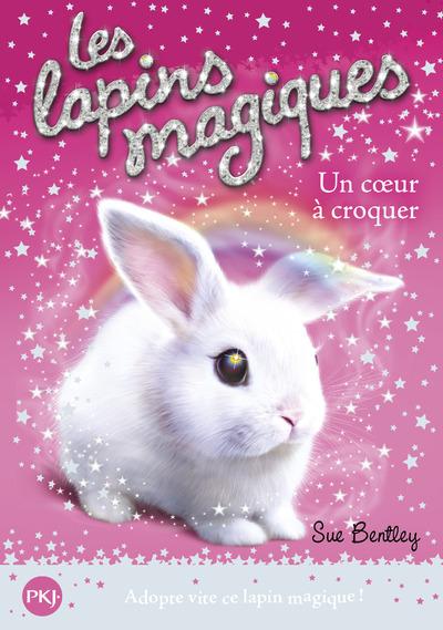 LES LAPINS MAGIQUES - TOME 1 UN COEUR A CROQUER