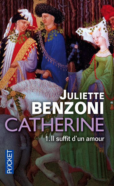 CATHERINE - TOME 1 IL SUFFIT D'UN AMOUR