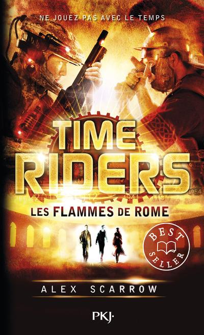 TIME RIDERS - TOME 5 LES FLAMMES DE ROME