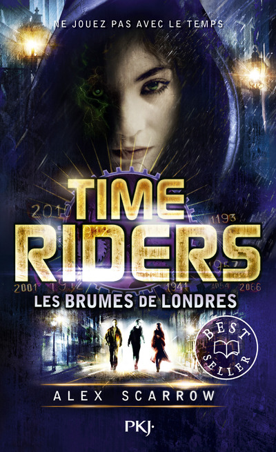 TIME RIDERS - TOME 6 LES BRUMES DE LONDRES