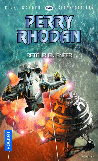 PERRY RHODAN - NUMERO 346 RETOUR EN ENFER