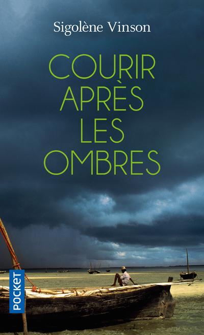 COURIR APRES LES OMBRES
