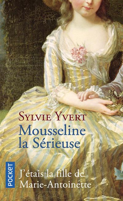 MOUSSELINE LA SERIEUSE